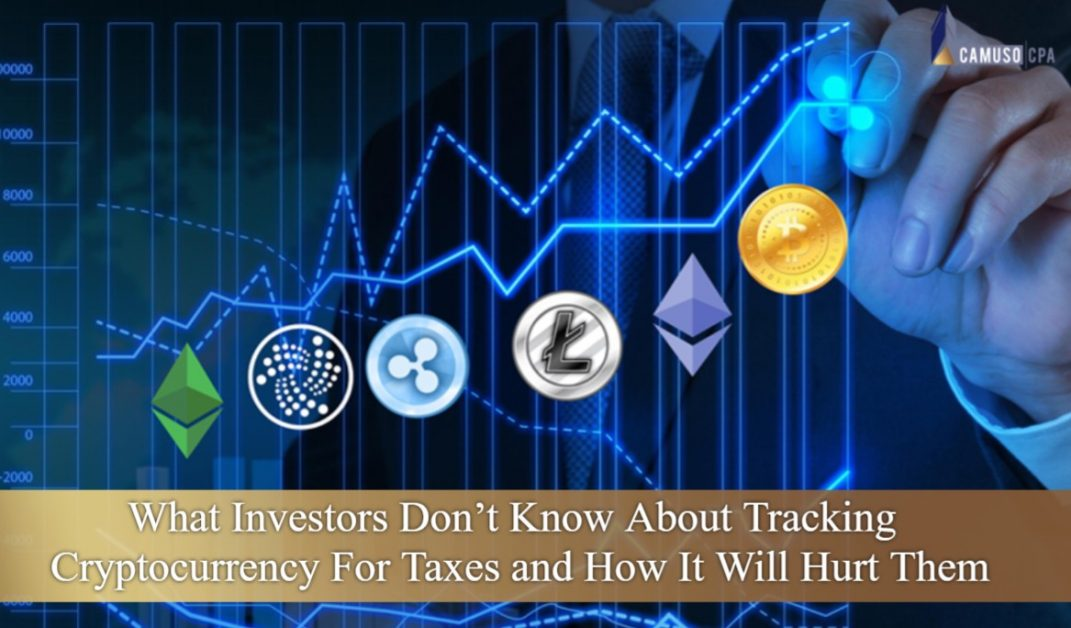 WHAT INVESTORS DON'T KNOW ABOUT TRACKING CRYPTOCURRENCY FOR TAXES AND HOW IT WILL HURT THEM